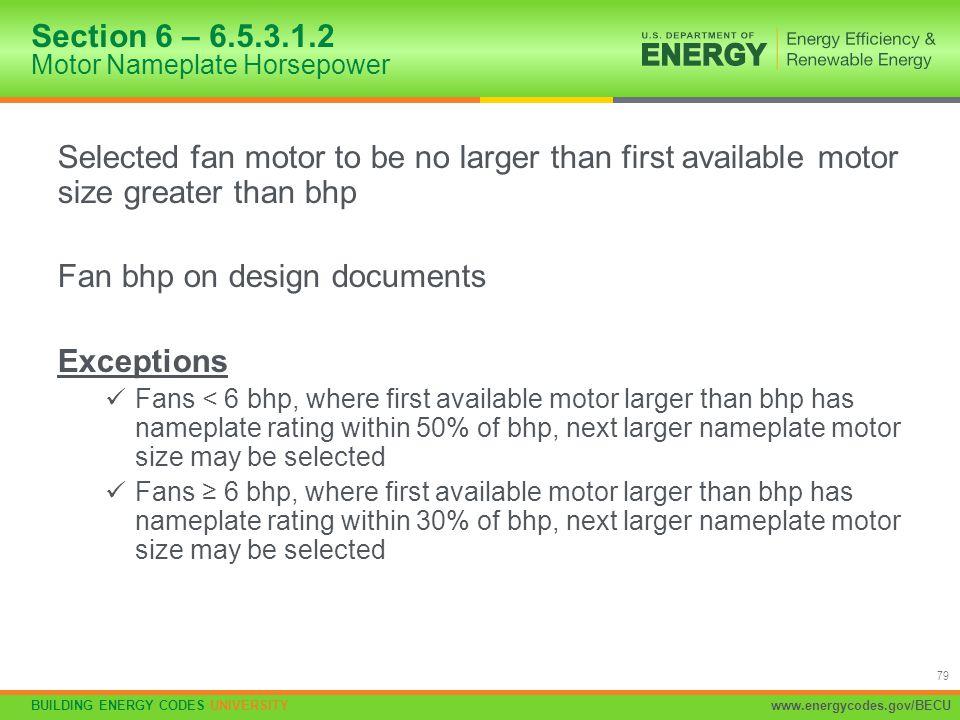 Section 6 – 6.5.3.1.2 Motor Nameplate Horsepower