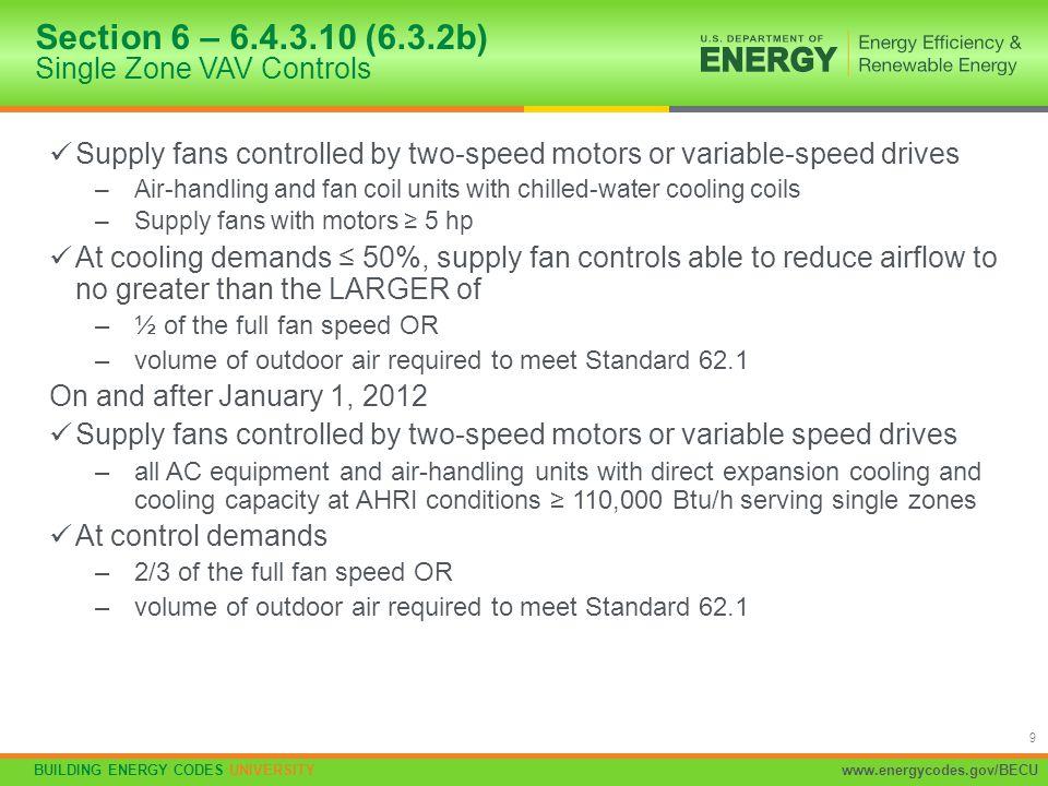 Section 6 – 6.4.3.10 (6.3.2b) Single Zone VAV Controls