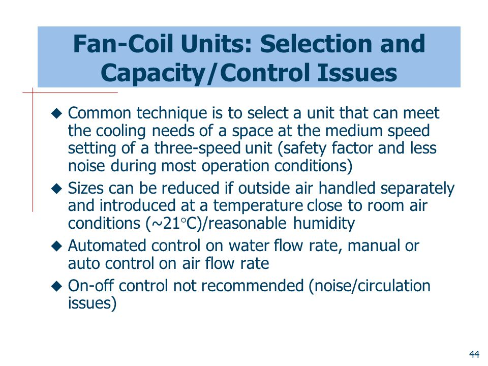 Fan-Coil Units: Selection and Capacity/Control Issues