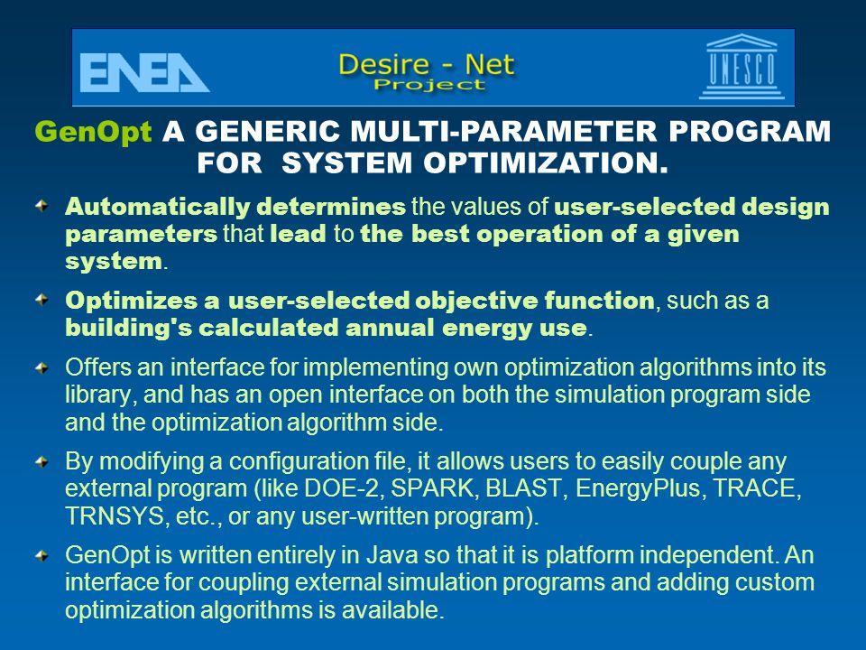 GenOpt A GENERIC MULTI-PARAMETER PROGRAM FOR SYSTEM OPTIMIZATION.