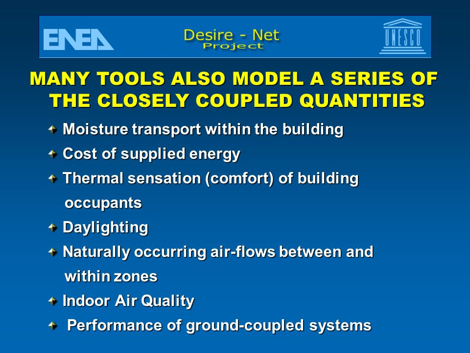 MANY TOOLS ALSO MODEL A SERIES OF THE CLOSELY COUPLED QUANTITIES