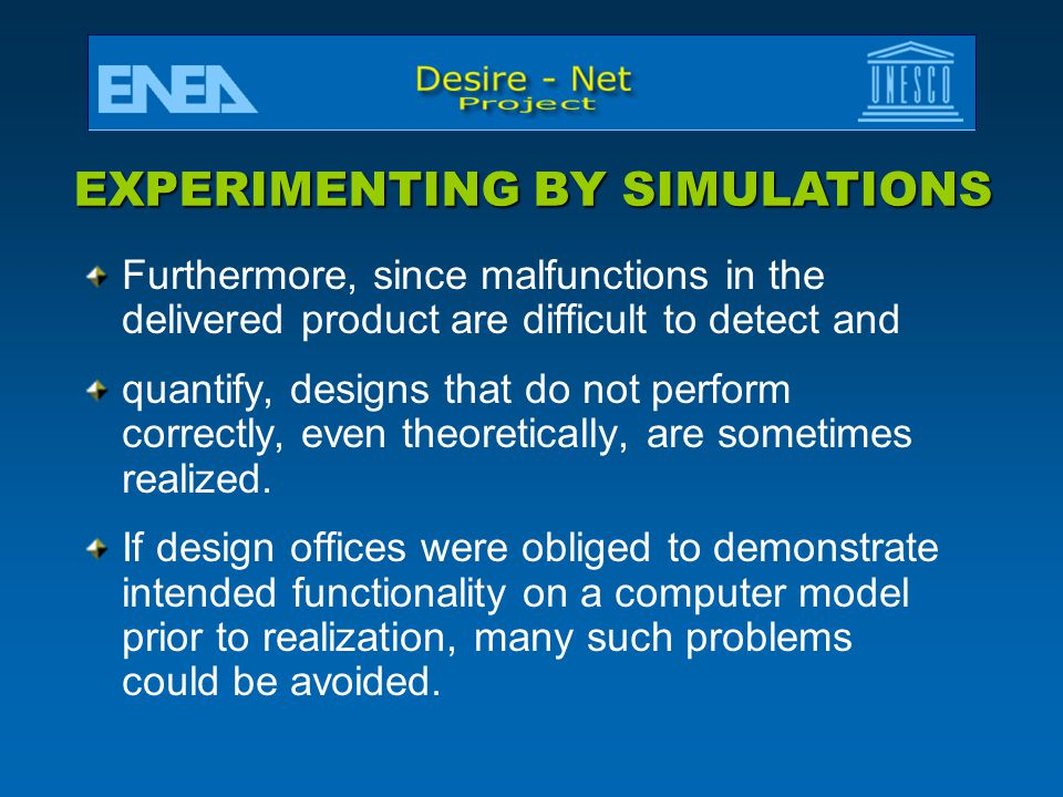 EXPERIMENTING BY SIMULATIONS