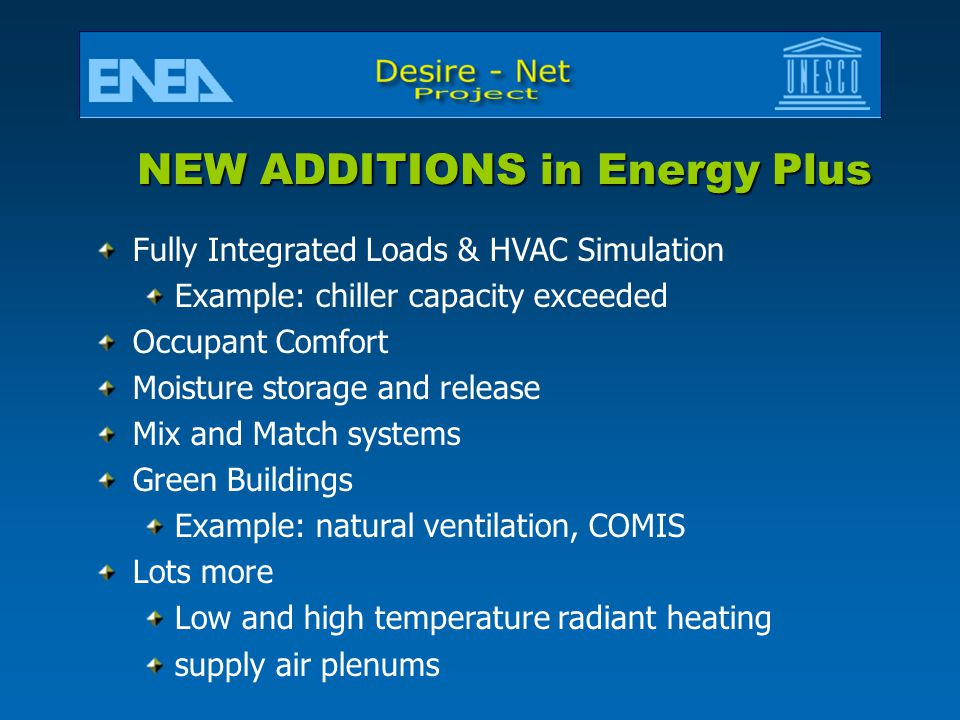 NEW ADDITIONS in Energy Plus