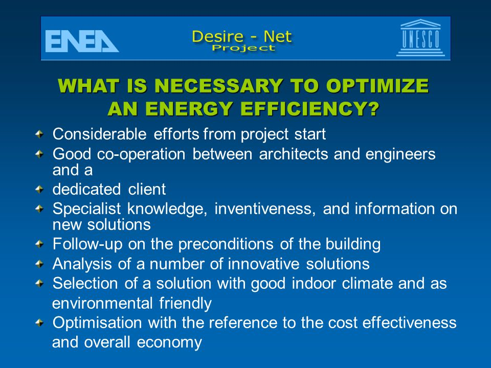 WHAT IS NECESSARY TO OPTIMIZE AN ENERGY EFFICIENCY
