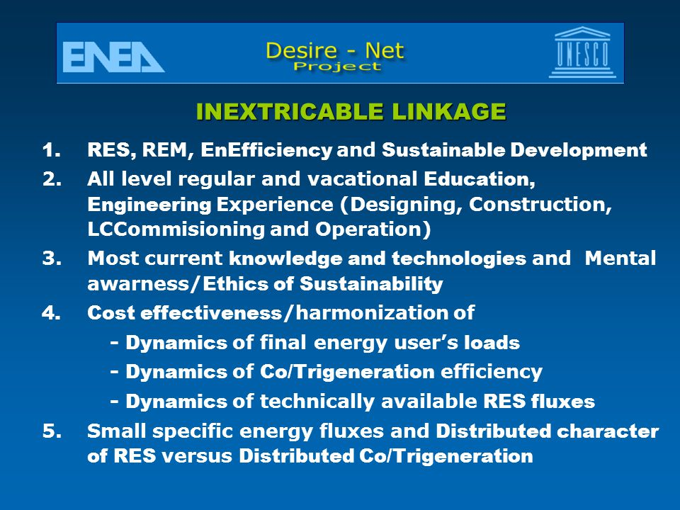 INEXTRICABLE LINKAGE RES, REM, EnEfficiency and Sustainable Development.