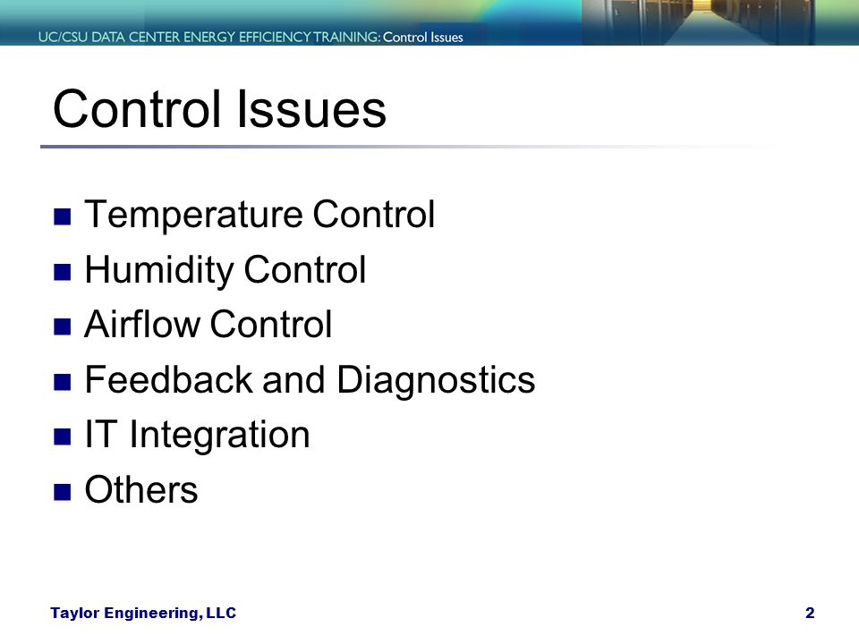 Control Issues Temperature Control Humidity Control Airflow Control