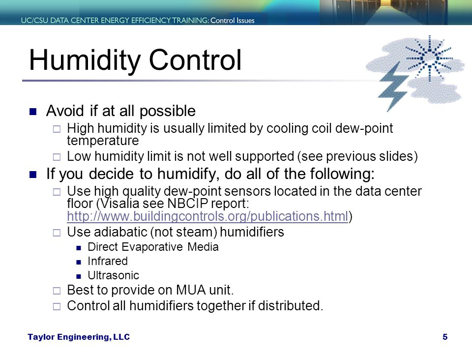 Humidity Control Avoid if at all possible