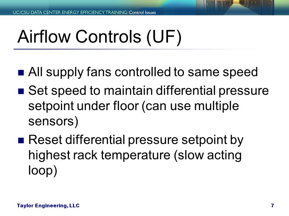 Airflow Controls (UF) All supply fans controlled to same speed