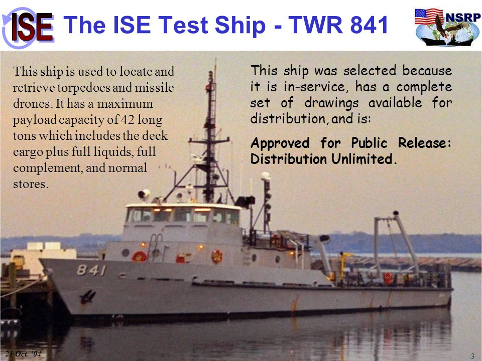 The ISE Test Ship - TWR 841