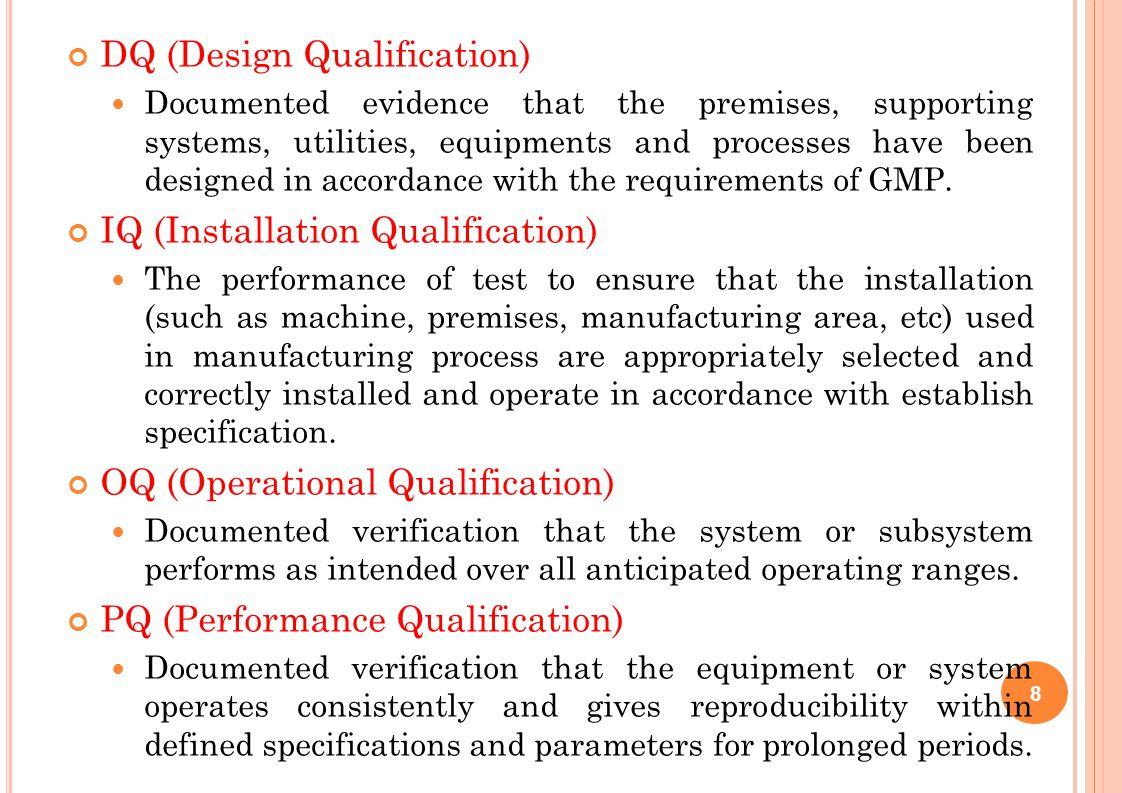 DQ (Design Qualification)