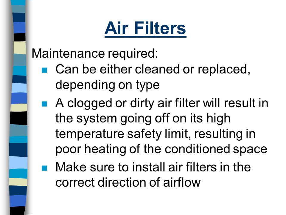 Air Filters Maintenance required: