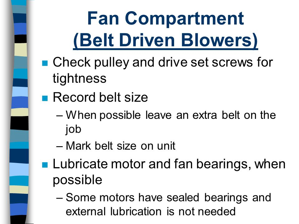 Fan Compartment (Belt Driven Blowers)