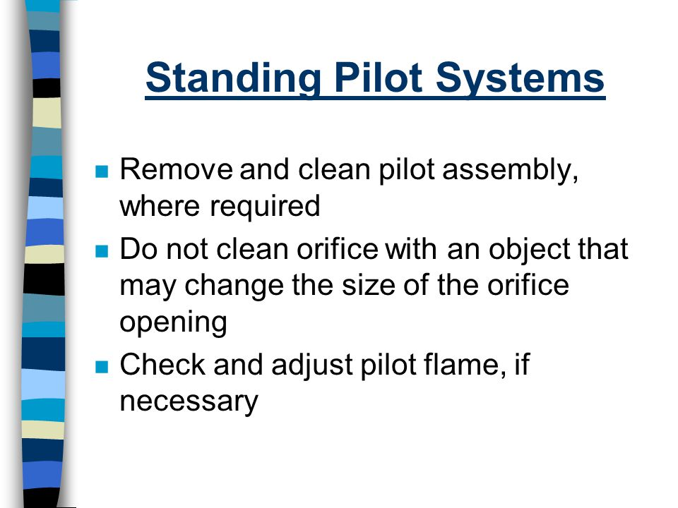 Standing Pilot Systems