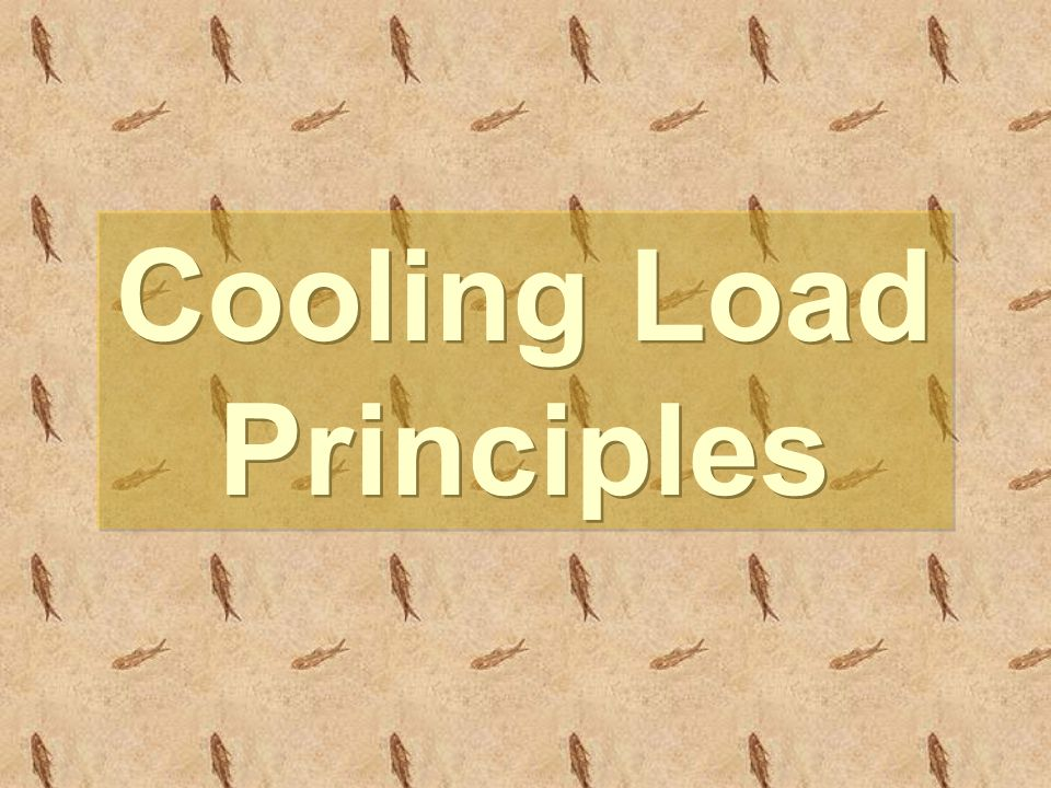 Cooling Load Principles