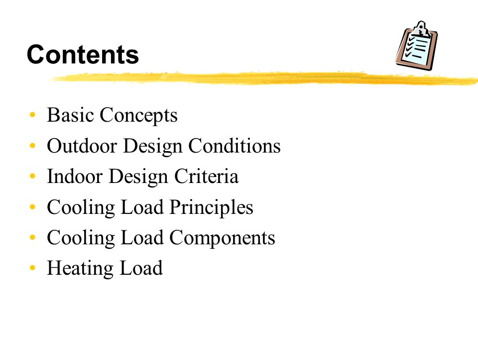 Contents Basic Concepts Outdoor Design Conditions