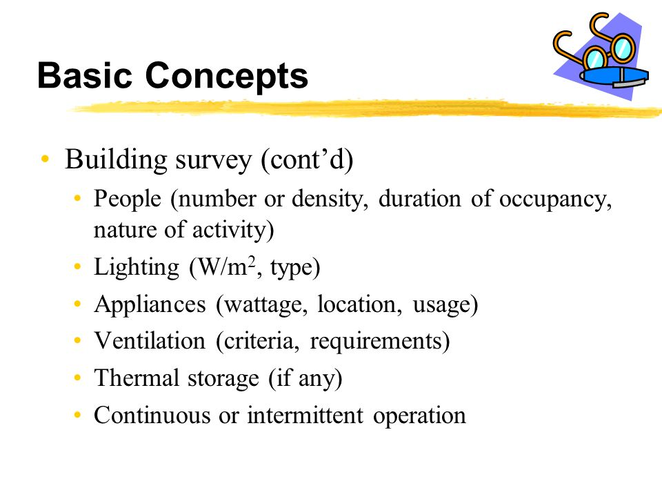 Basic Concepts Building survey (cont'd)