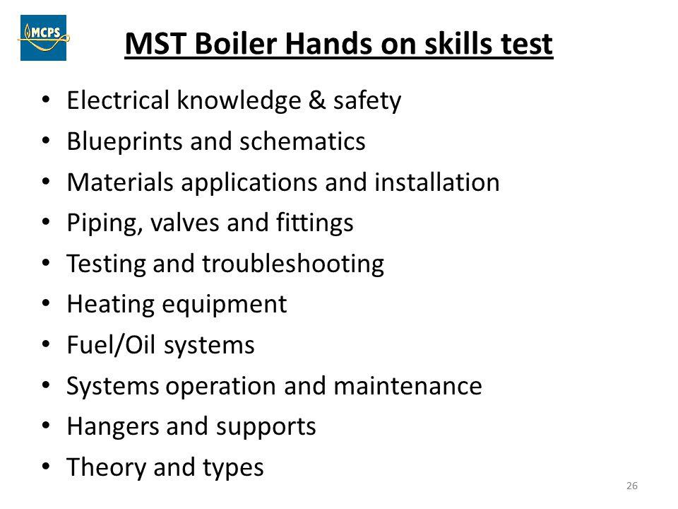 MST Boiler Hands on skills test
