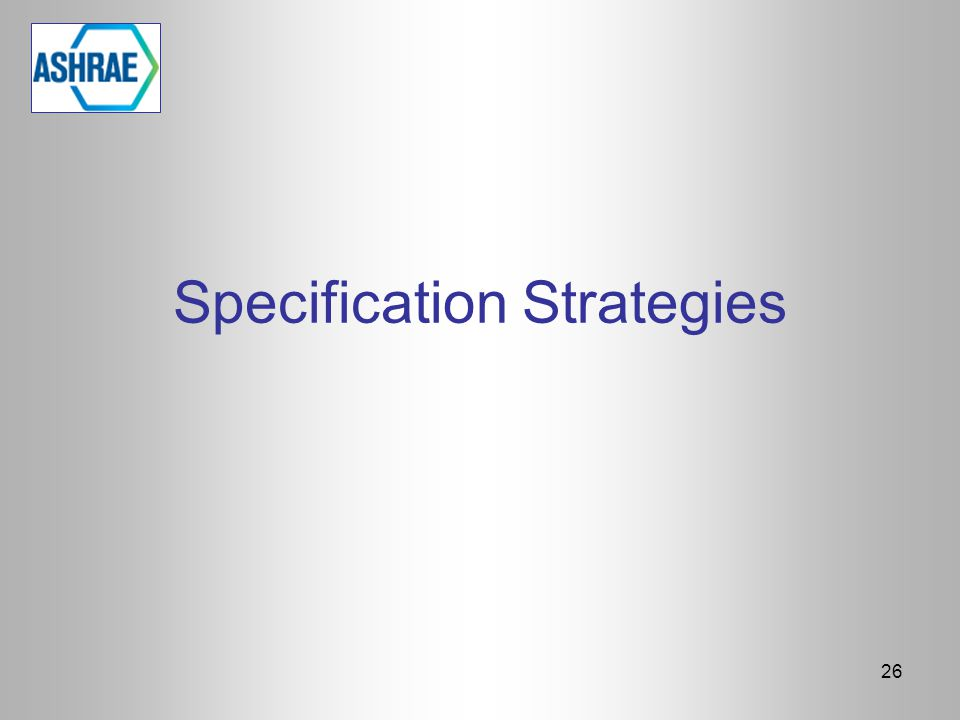 Specification Strategies