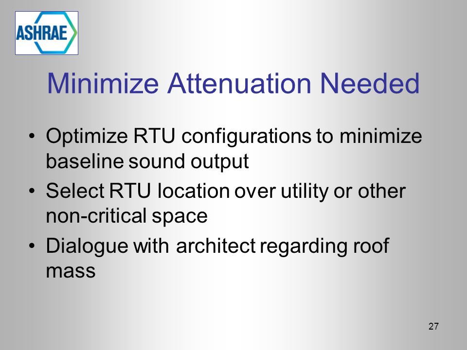 Minimize Attenuation Needed