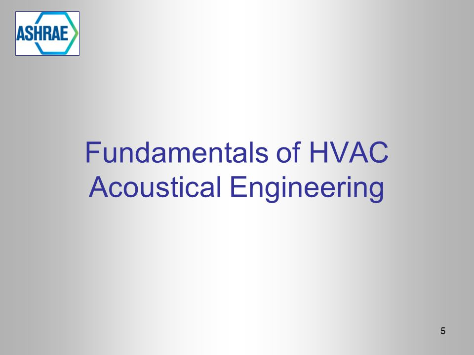 Fundamentals of HVAC Acoustical Engineering