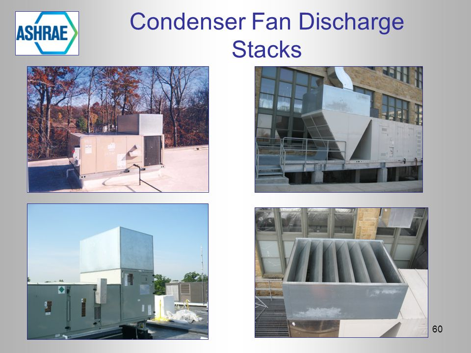 Condenser Fan Discharge Stacks