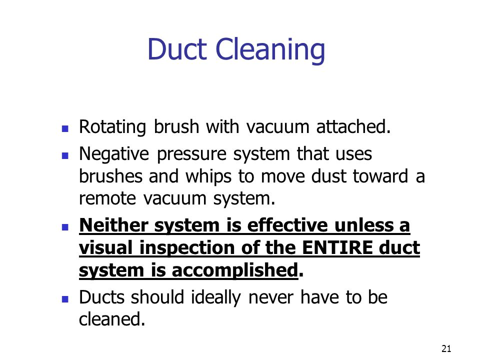 Duct Cleaning Rotating brush with vacuum attached.