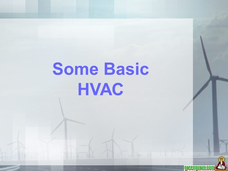 Some Basic HVAC