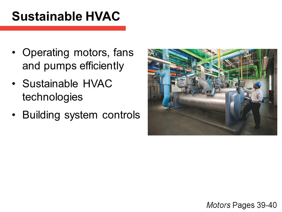 Sustainable HVAC Operating motors, fans and pumps efficiently
