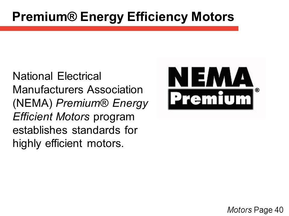 Premium® Energy Efficiency Motors