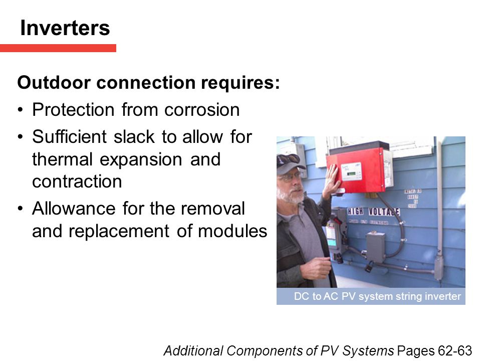 Inverters Outdoor connection requires: Protection from corrosion