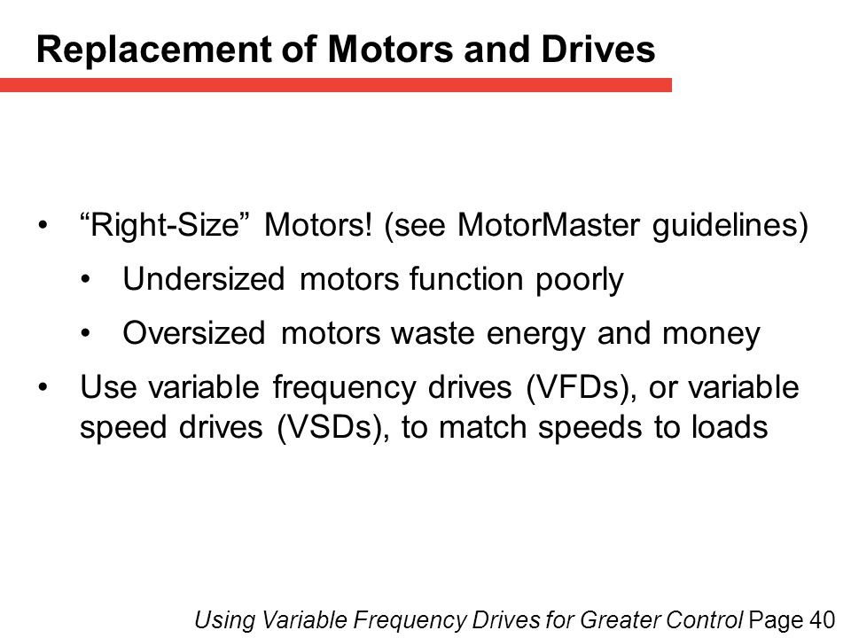 Replacement of Motors and Drives