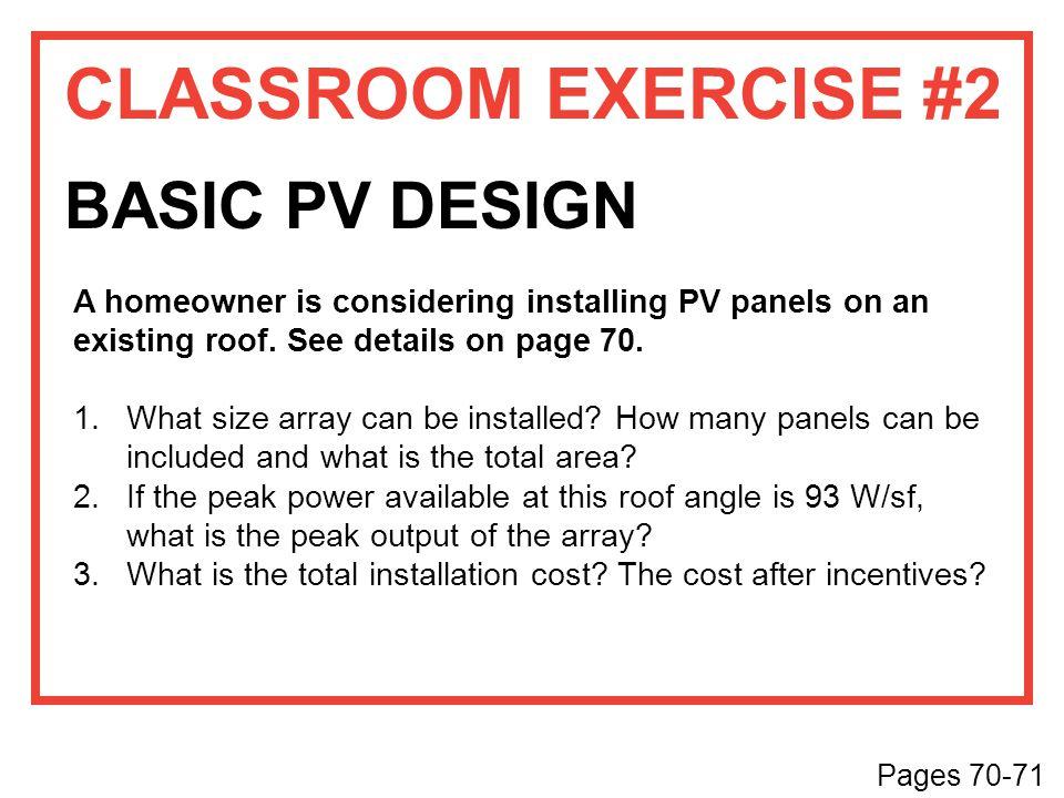 CLASSROOM EXERCISE #2 BASIC PV DESIGN