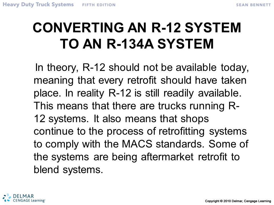 CONVERTING AN R-12 SYSTEM TO AN R-134A SYSTEM