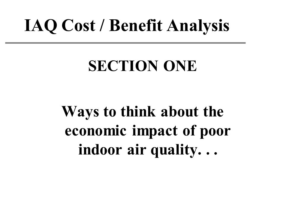 IAQ Cost / Benefit Analysis