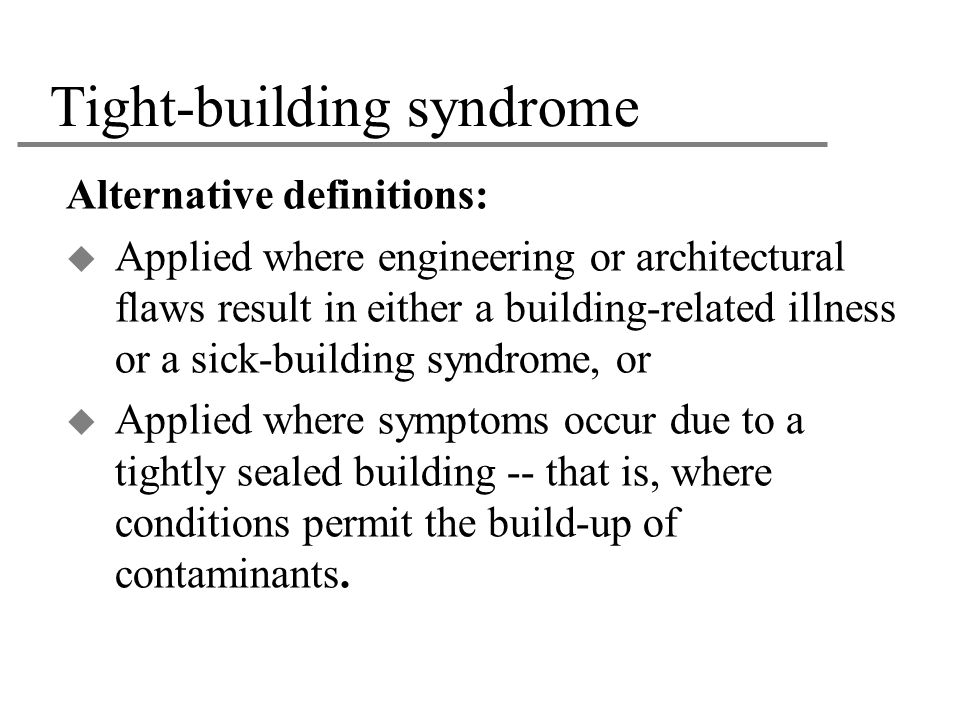 Tight-building syndrome