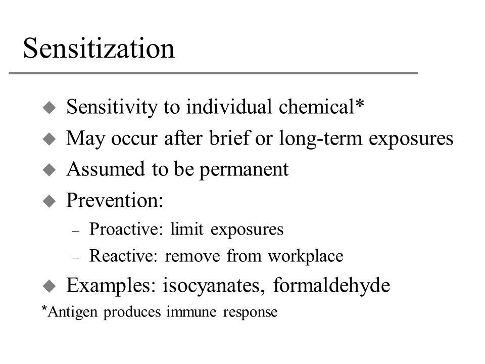 Sensitization Sensitivity to individual chemical*