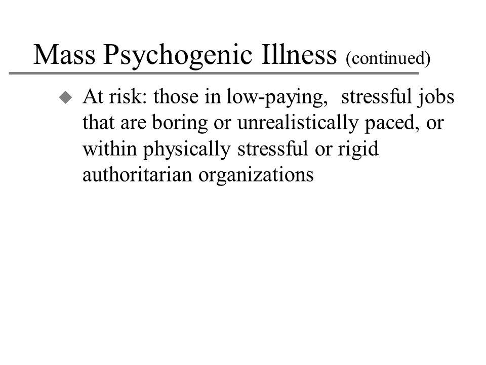 Mass Psychogenic Illness (continued)