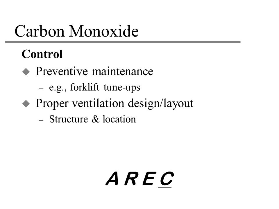 A R E C Carbon Monoxide Control Preventive maintenance