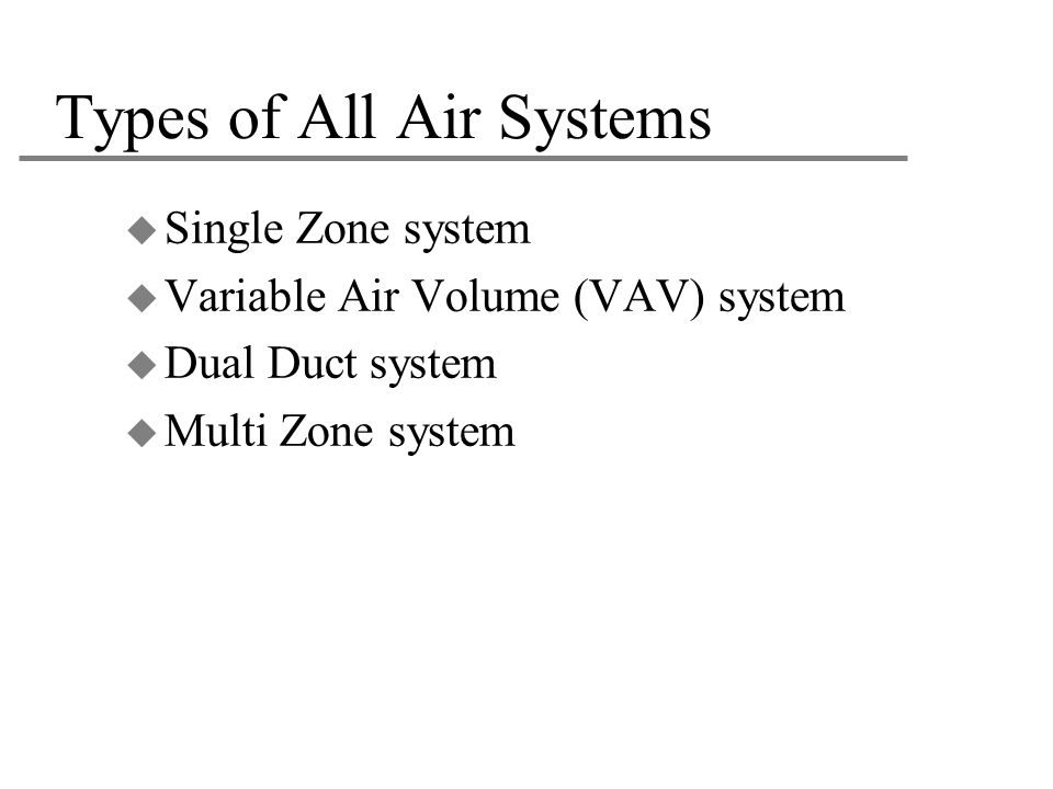 Types of All Air Systems
