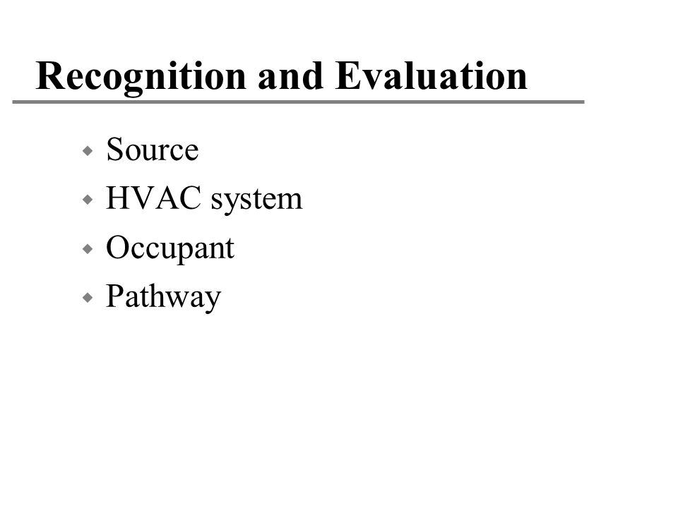 Recognition and Evaluation