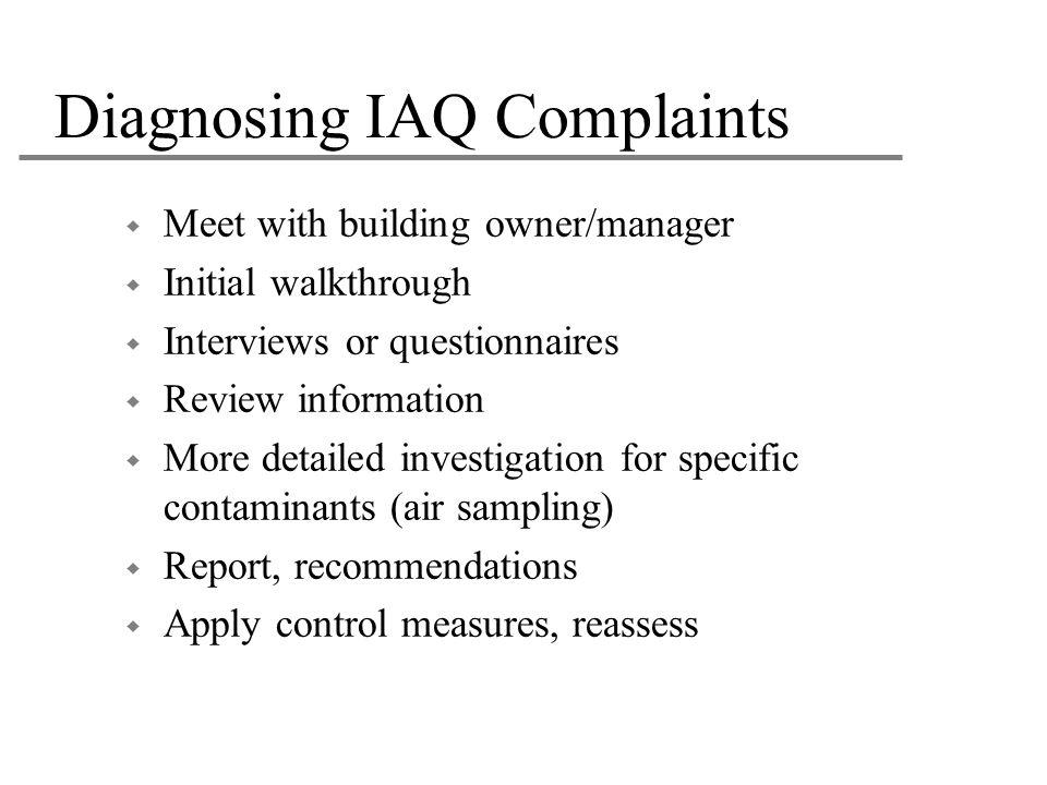 Diagnosing IAQ Complaints