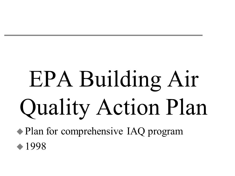 EPA Building Air Quality Action Plan