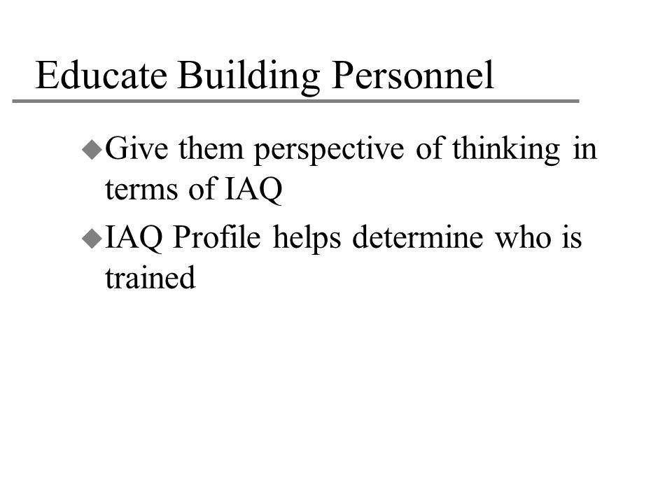 Educate Building Personnel
