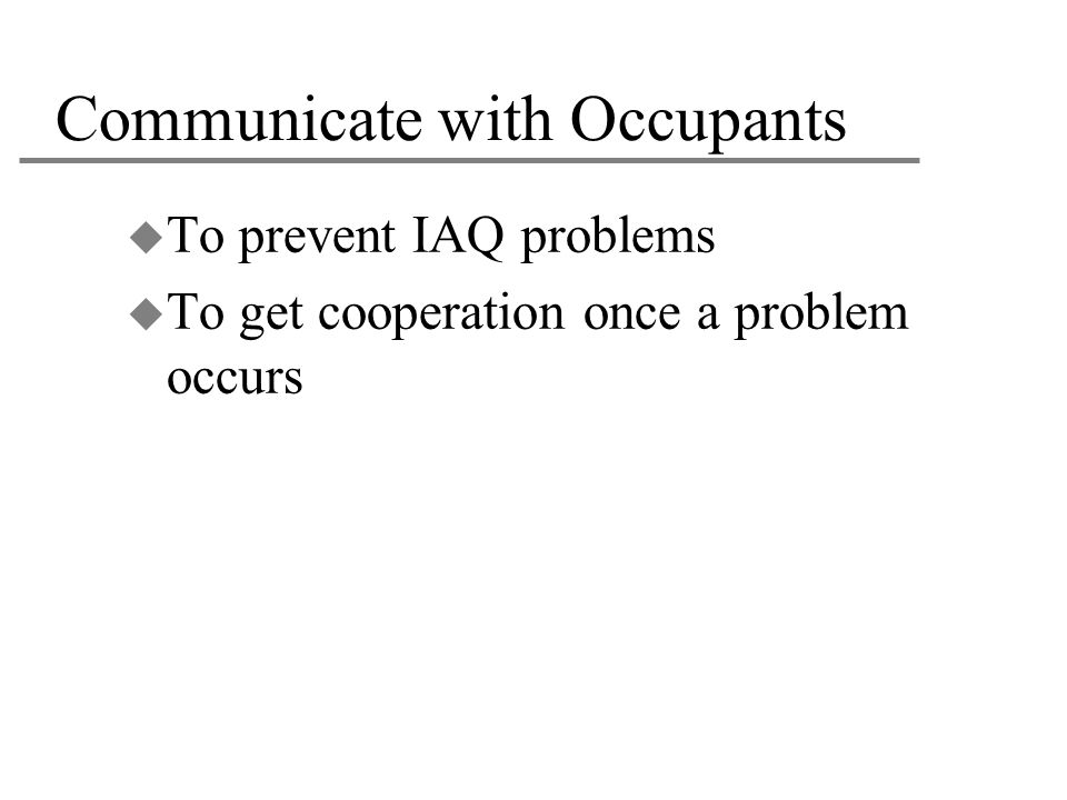 Communicate with Occupants