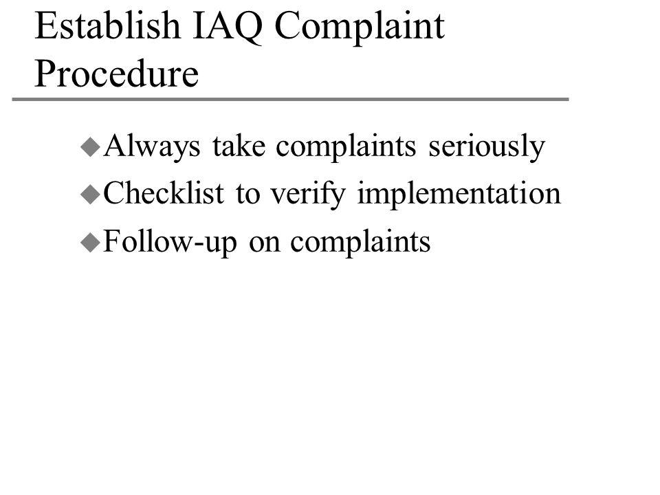 Establish IAQ Complaint Procedure