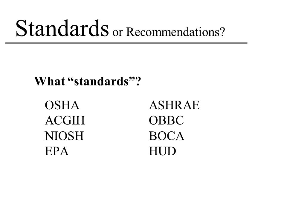 Standards or Recommendations