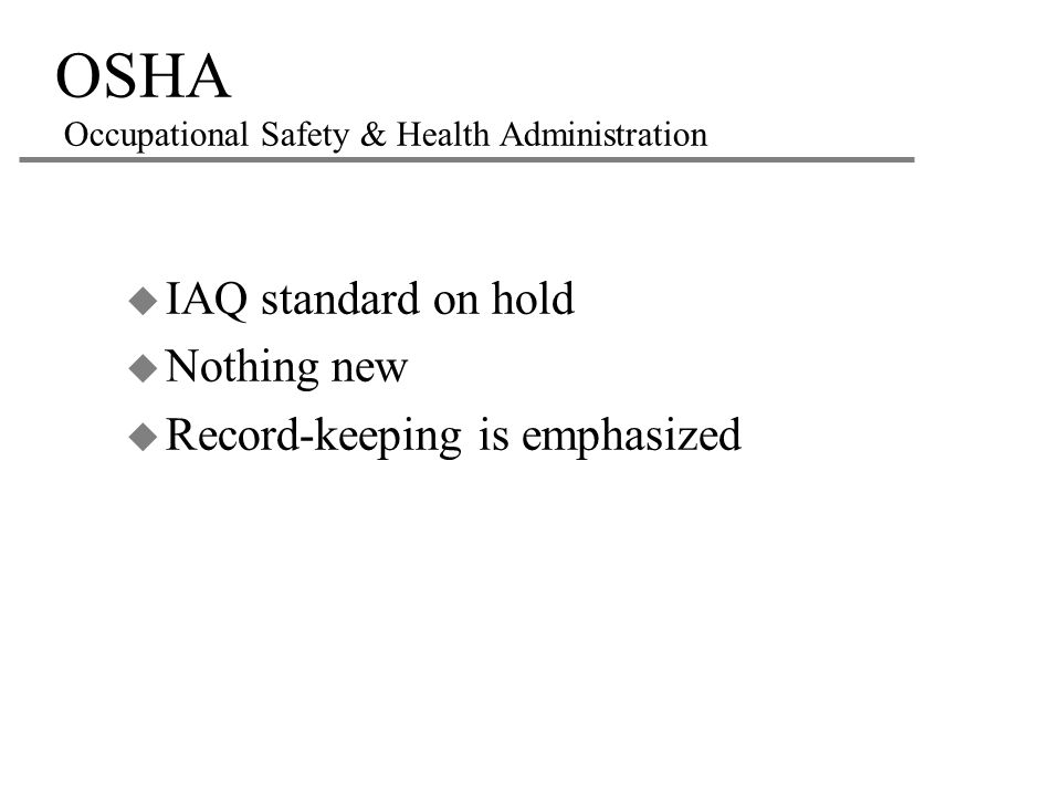 OSHA Occupational Safety & Health Administration