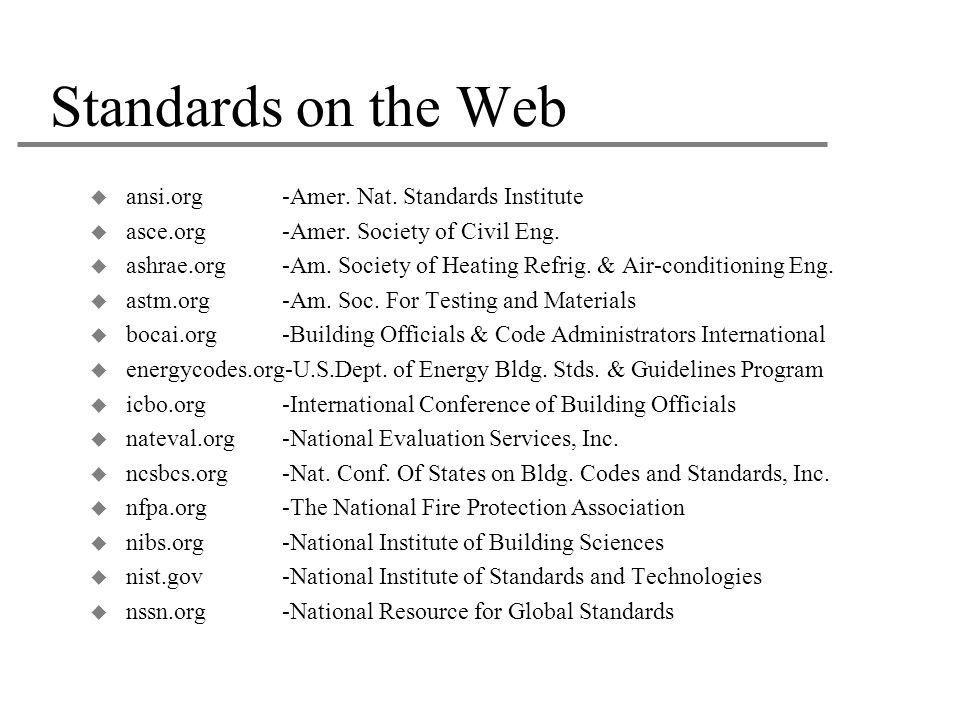 Standards on the Web ansi.org -Amer. Nat. Standards Institute