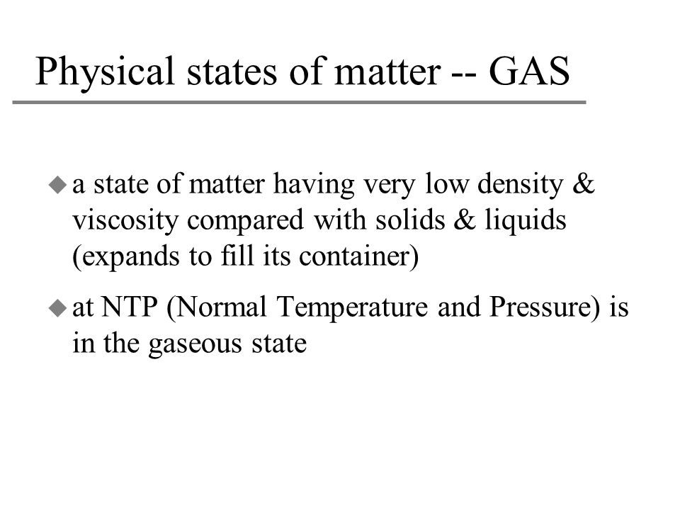 Physical states of matter -- GAS