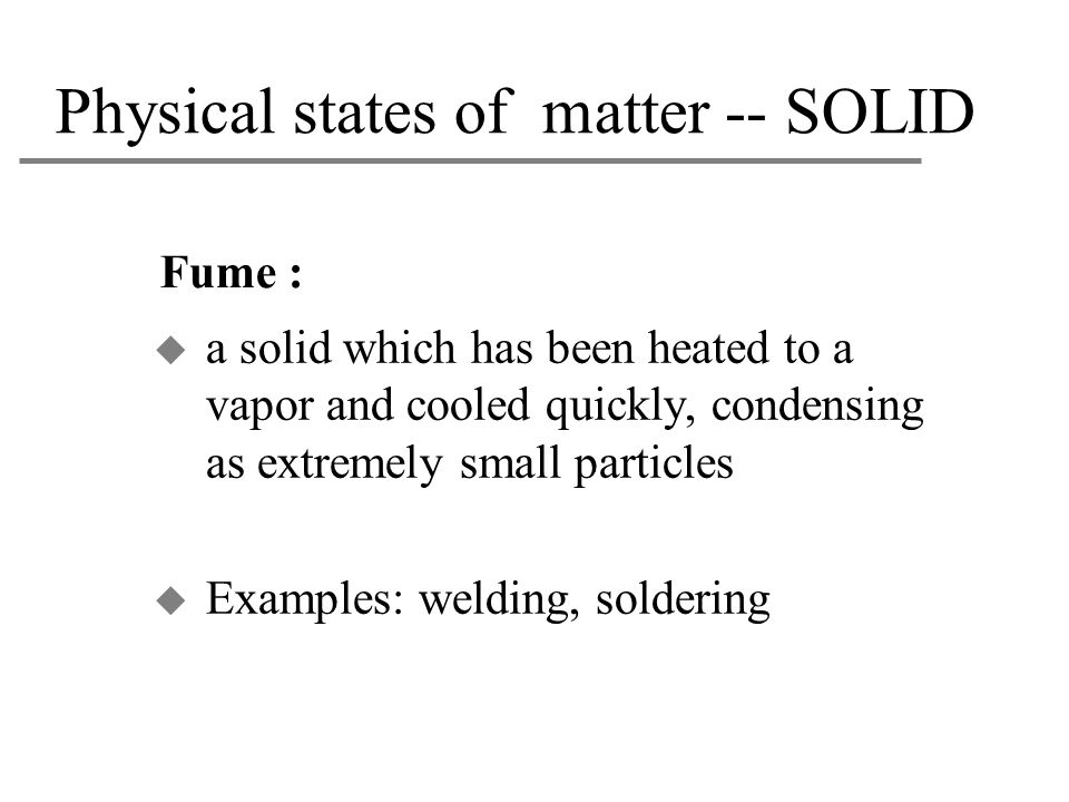 Physical states of matter -- SOLID